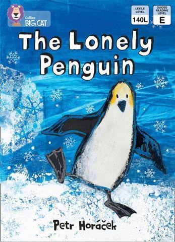 Resim  COLLINS BIG CAT :  BLUE BAND 4 THE LONELY PENGUIN