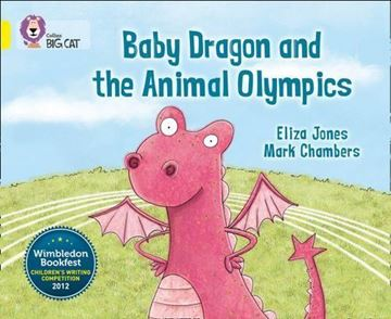 Resim  COLLINS BIG CAT :  YELLOW BAND 3 BABY DRAGON AND THE ANIMAL OLYMPICS